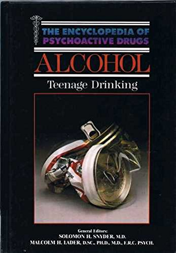 Alcohol-Teenage Drinking: Snyder S, Lader M.