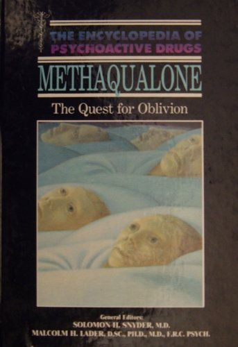 9780222014597: Methaqualone (The Encyclopedia of Psychoactive Drugs)