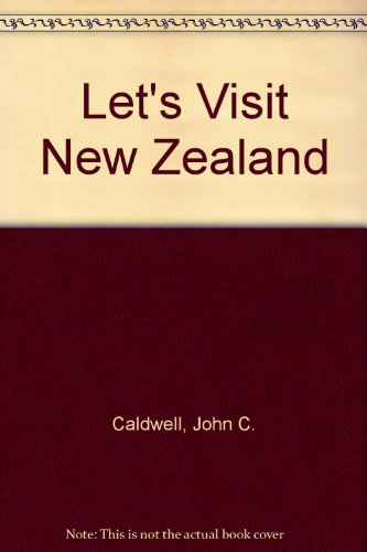 Let's Visit New Zealand (9780222668622) by John C. Caldwell