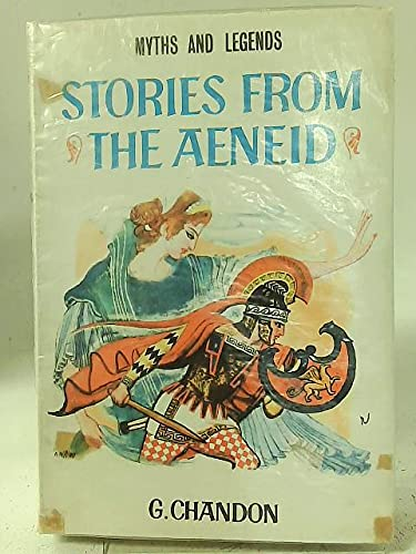 """Stories from the """"Aeneid"""" (9780222692177) by G Chandon"""