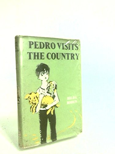 Pedro Visits the Country (Wren) (0222992727) by Hilda Boden