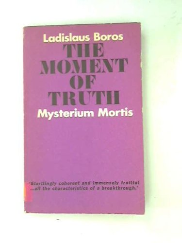 9780223179202: The moment of truth (Mysterium mortis);