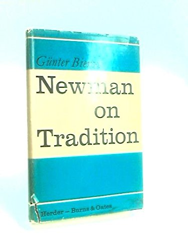 9780223179295: Newman on Tradition