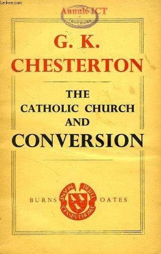 9780223291164: Catholic Church and Conversion