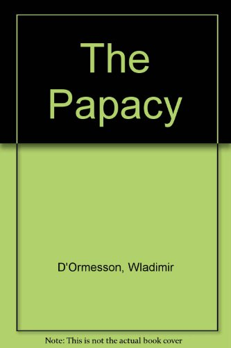 9780223293090: The Papacy