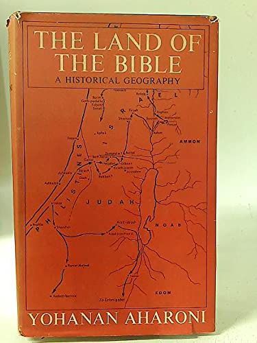 9780223296534: Land of the Bible: Historical Geography