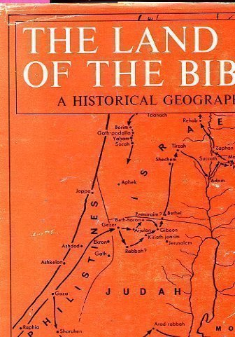 9780223296534: The Land of the Bible: A Historical Geography