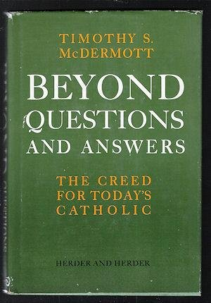9780223298859: Beyond Questions and Answers : The Creed for Catholics Today
