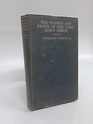 9780223299184: The Passion and Death of Our Lord Jesus Christ
