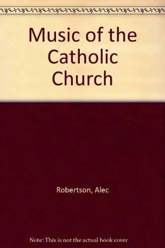 9780223304352: Music of the Catholic Church