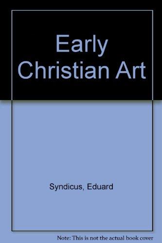 9780223304888: Early Christian Art