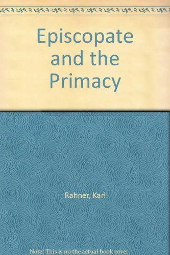 9780223306325: Episcopate and the Primacy