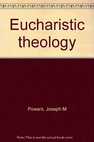9780223783027: Eucharistic Theology