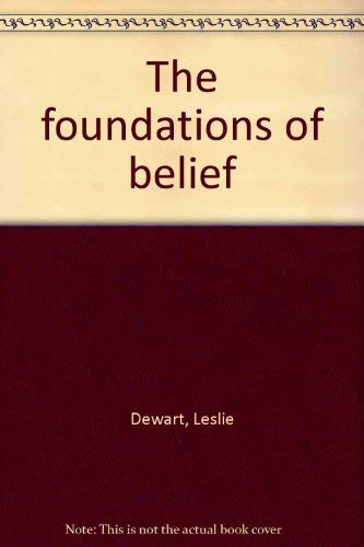 9780223783423: The Foundations of Belief