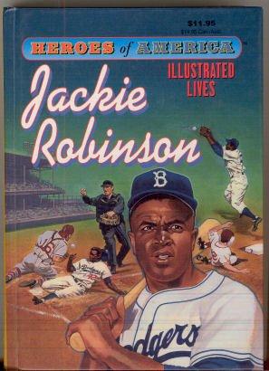 Heroes of America - Jackie Robinson: Joshua E. Hanft