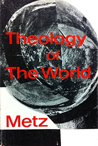 9780223976214: Theology of the world