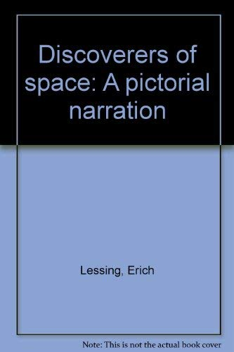 9780223977174: Discoverers of space: a pictorial narration;