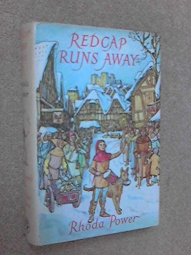 Redcap Runs Away: Power, Rhoda