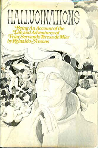 9780224005081: Hallucinations: Being an Account of the Life and Adventures of Friar Servando Teresa De Mier