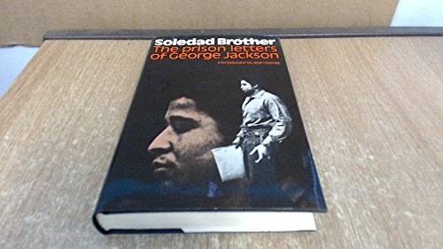 9780224005388: Soledad Brother: The Prison Letters of George Jackson