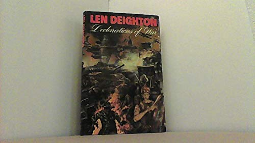 Declarations of War: Len Deighton