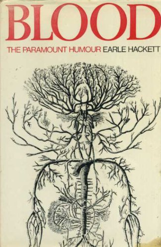 Blood: The Parmount Humour: Hackett, Earle
