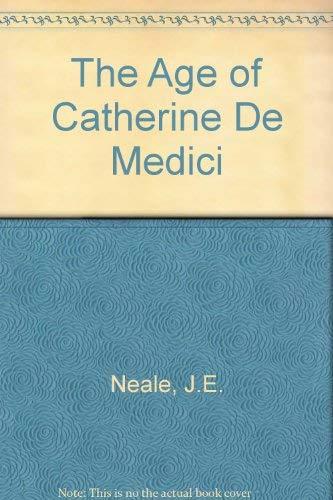9780224006415: The Age of Catherine De Medici