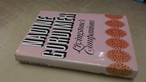Livingstone's Companions: Gordimer, Nadine