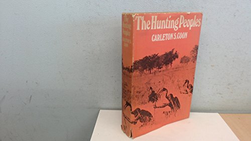 9780224006859: The Hunting Peoples