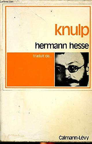 Knulp: Three Tales from the Life of: Hermann Hesse; Translated