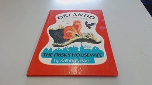 Orlando: The Frisky Housewife (022400753X) by Kathleen Hale