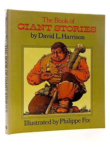 9780224007566: The Book of Giant Stories