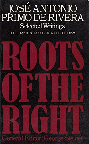 9780224007702: Selected Writings (Roots of the Right)