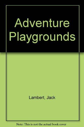 9780224007894: Adventure Playgrounds