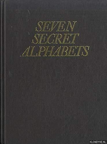 9780224007955: Seven Secret Alphabets