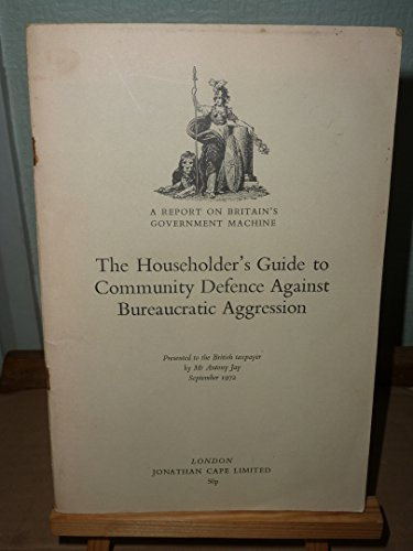 9780224007993: Householders' Guide to Community Defence Against Bureaucratic Aggression