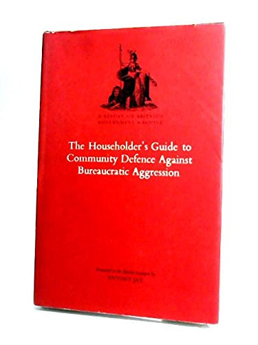 9780224008181: Householders' Guide to Community Defence Against Bureaucratic Aggression