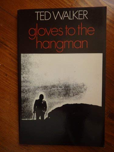 9780224008570: Gloves to the Hangman