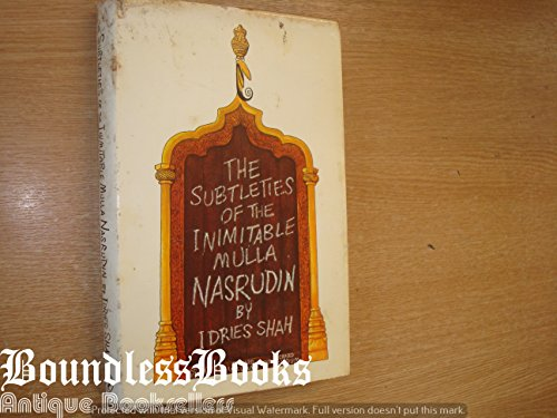 9780224008594: The Subtleties of the Inimitable Mulla Nasrudin