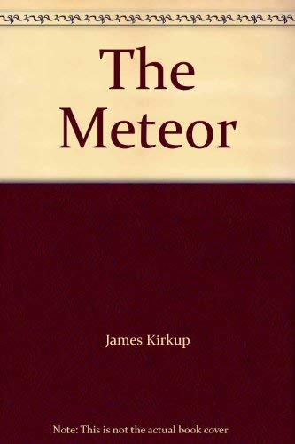 9780224008747: The Meteor