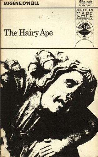 9780224008778: The Hairy Ape