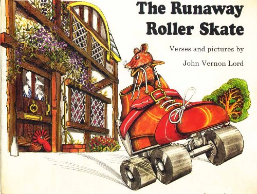The Runaway Roller Skate (0224008927) by John Vernon Lord