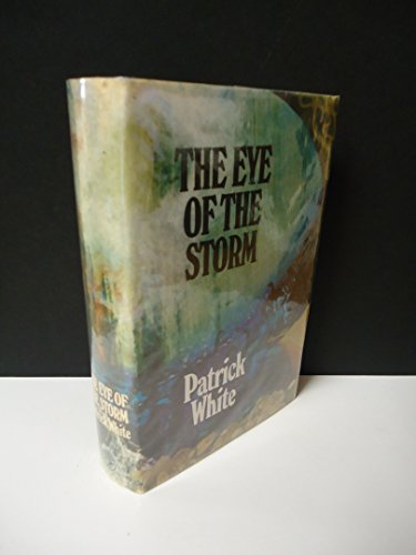 9780224009027: The Eye of the Storm