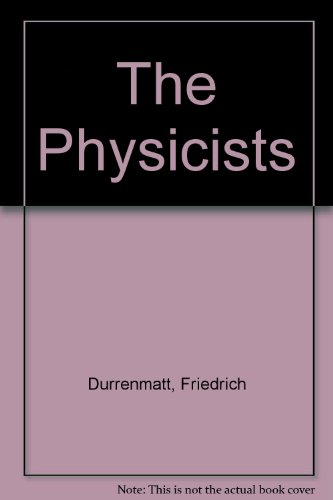 9780224009133: The Physicists
