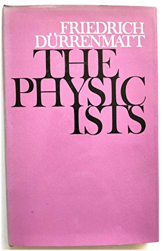 9780224009164: The Physicists