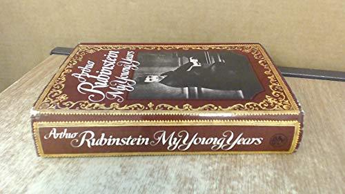 My Young Years: Arthur Rubinstein