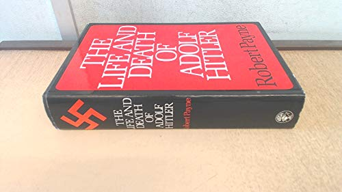 9780224009270: The Life and Death of Adolf Hitler