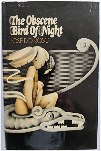9780224009324: OBSCENE BIRD OF NIGHT