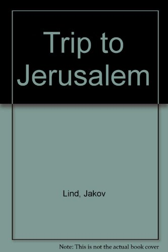 9780224009355: The Trip to Jerusalem