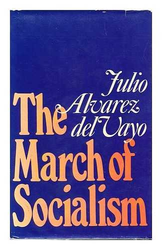 9780224009362: The march of socialism